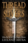 Thread Slivers Book One Cover