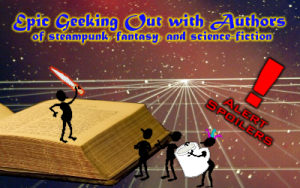 Epic Geeking Out with Authors of steampunk, fantasy, and science-fiction Header
