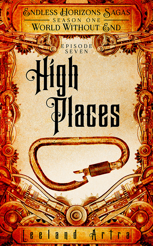 Endless Horizons Sagas, World Without End 7, High Places cover