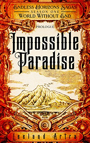 Impossible Paradise (Endless Horizons Sagas S01B01)
